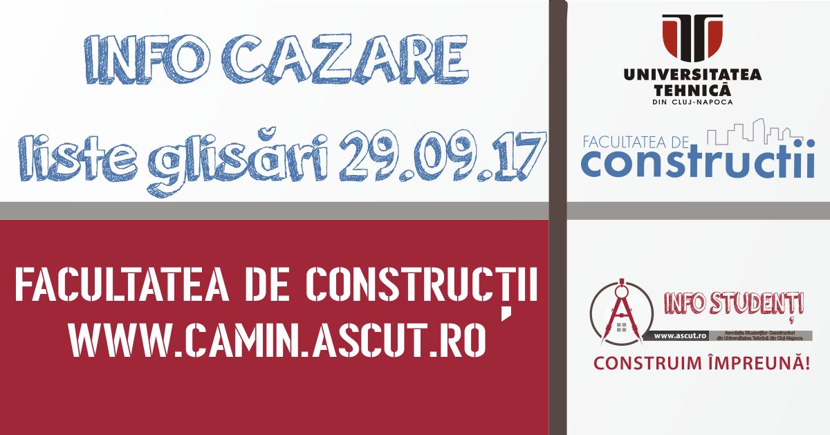 LISTE GLISĂRI CAZARE FACULTATEA DE CONSTRUCȚII 29.09.2017