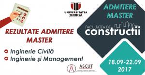 Rezultate Admitere Master Inginerie Civilă și Inginerie și Management